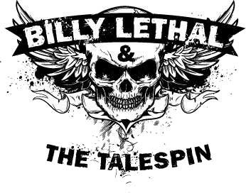 Billy Lethal and The Talespin