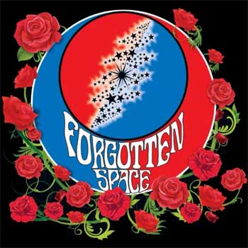 Forgotten Space (Grateful Dead tribute)