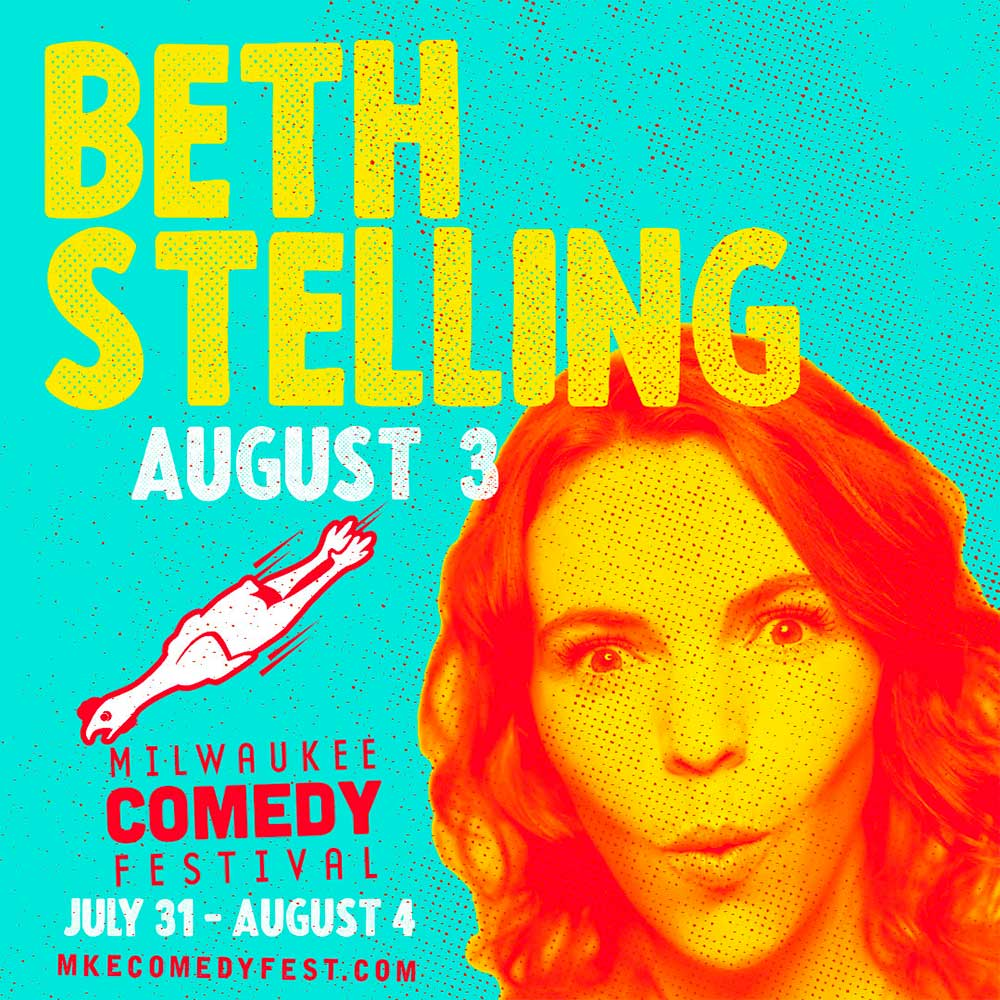Milwaukee Comedy Festival - Beth Stelling